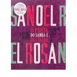 noel-rosa-o-poeta-do-samba-da-cidade1